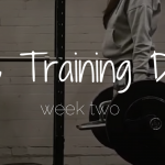 The Training Diary | Week 2